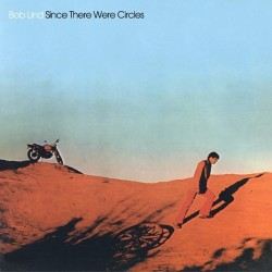BOB LIND - Since There Were Circles LP