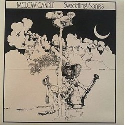 MELLOW CANDLE -  Swaddling Songs LP
