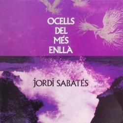 JORDI SABATES - Ocells Del Més Enllà LP