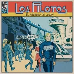 LOS PILOTOS – El Regreso De Logan LP