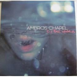 AMBROS CHAPEL – The Last Memories LP