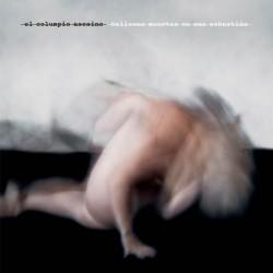 EL COLUMPIO ASESINO – Ballenas Muertas En San Sebastián LP