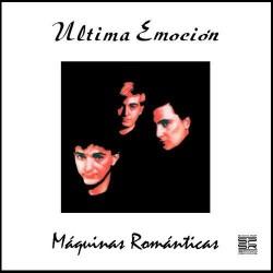 ULTIMA EMOCION - Máquinas Románticas LP