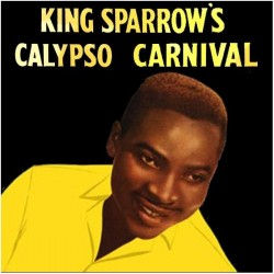 KING SPARROW – King Sparrow's Calypso Carnival LP