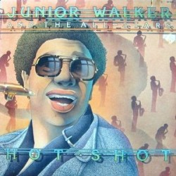 JUNIOR WALKER & THE ALL STARS - Hot Shot LP
