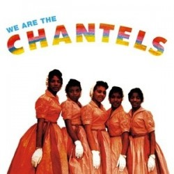 THE CHANTELS - We Are LP
