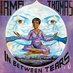 IRMA THOMAS – In Between Tears LP