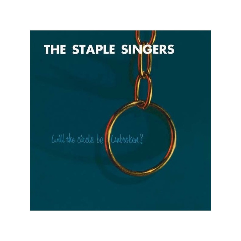 STAPLE SINGERS - Will The Circle Be Unbroken? LP