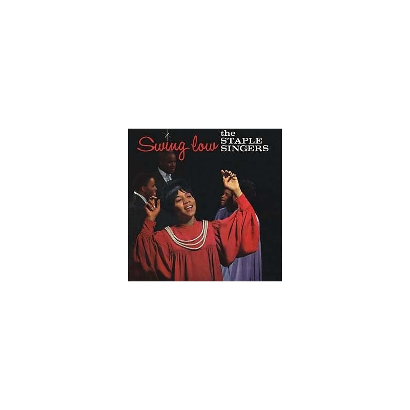 STAPLE SINGERS - Swing Low LP