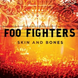 FOO FIGHTERS -  Skin & Bones CD