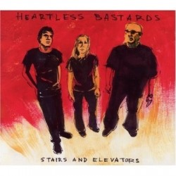 HEARTLESS BASTARDS - Stairs And Elevators CD