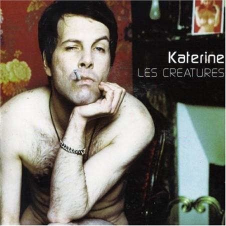 KATERINE - Les Creatures CD