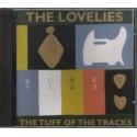 LOVELIES - The Tuff Of The Tracks CD