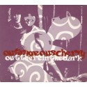OUTRAGEOUS CHERRY - Out There In The Dark CD