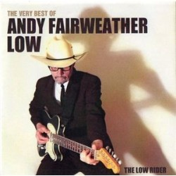 ANDY FAIRWEATHER LOW - The Low Rider CD