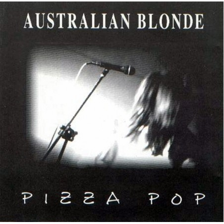 AUSTRALIAN BLONDE ‎– Pizza Pop CD