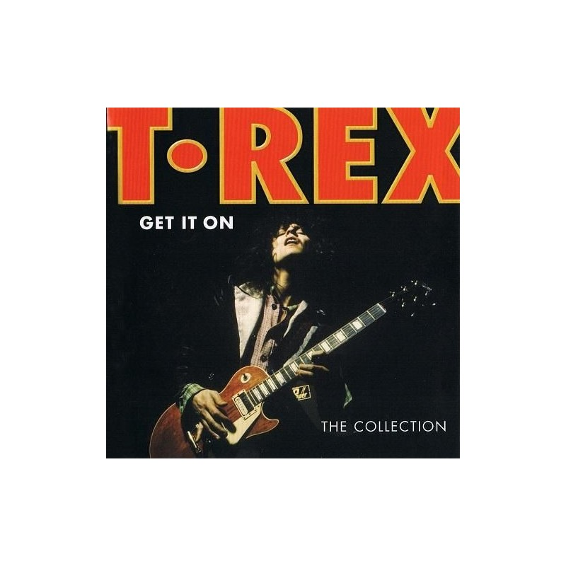 T. REX - Get It On, The Collection CD