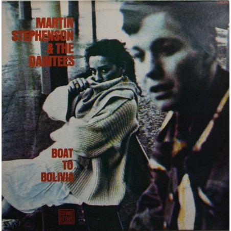 MARTIN STEPHENSON & THE DAINTEES - Boat To Bolivia LP