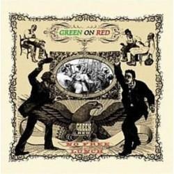 GRREN ON RED - No Free Lunch LP