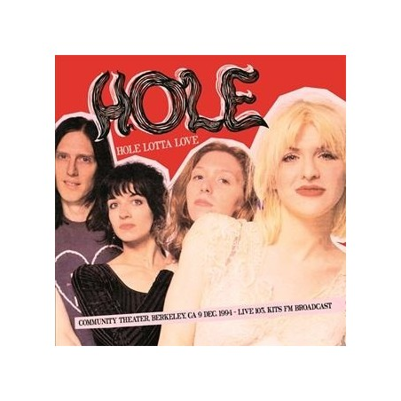HOLE ‎–  Hole Lotta Love : Community Theater 1994 LP