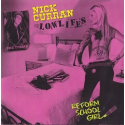 NICK CURRAN & THE LOWLIFES - Reform School Girl  LP