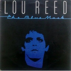 LOU REED - The Blue Mask LP