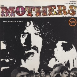 MOTHERS OF INVENTION - Absolutely Free  LP