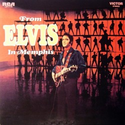 ELVIS PRESLEY - From Elvis In Memphis LP
