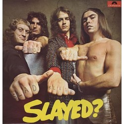 SLADE - Slayed? LP