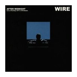 WIRE - After Midnight LP