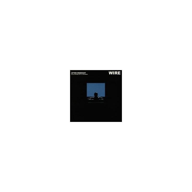 WIRE - After Midnight LP