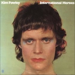KIM FOWLEY ‎– International Heroes   LP