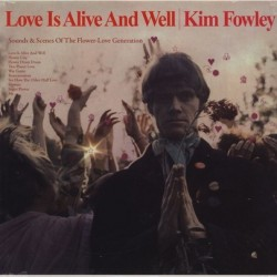 KIM FOWLEY ‎– Love Is Alive And Well   LP