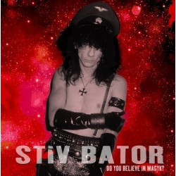 STIV BATOR - Do You Believe In Magyk? LP