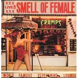 CRAMPS - Smell Of Female LP