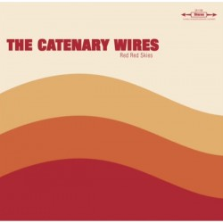 THE CATENARY WIRES - Red Red Skies 10""