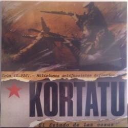 KORTATU - El Estado De Las Cosas LP