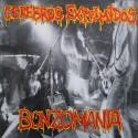  CEREBROS EXPRIMIDOS - Bonzomania LP