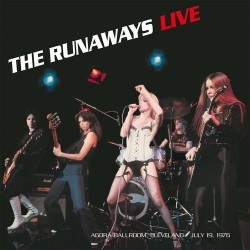 THE RUNAWAYS - Live Cleveland 1976 LP