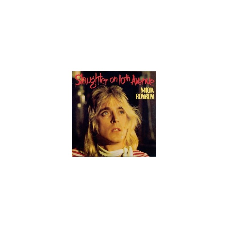 MICK RONSON - Slaughter On 10th Avenue LP