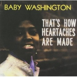 BABY WASHINGTON – That's How Heartaches Are Made LP