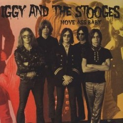 IGGY & THE STOOGES - Move Ass Baby LP