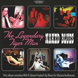 LEGENDARY TIGER MAN - Naked Blues  LP