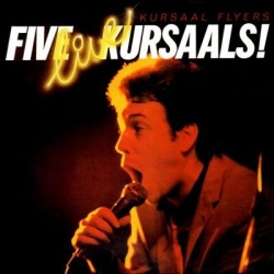 KURSAAL FLYERS – Five Live Kursaals LP