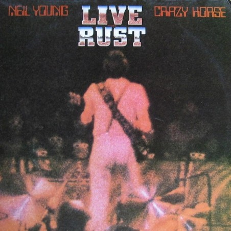 NEIL YOUNG & CRAZY HORSE - Live Rust LP