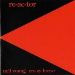 NEIL YOUNG & CRAZY HORSE - Reactor LP