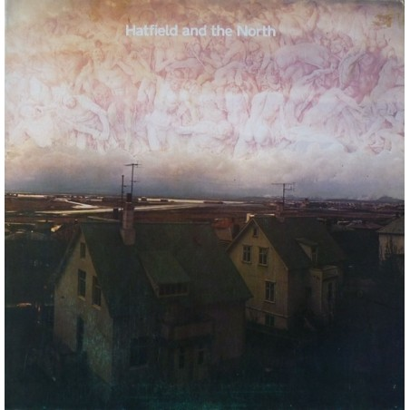 HATFIELD AND THE NORTH - Hatfield And The North LP