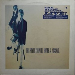 STYLE COUNCIL - Live, Home & Abroad LP