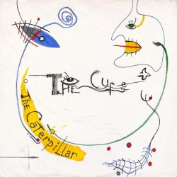 THE CURE - The Caterpillar 12""