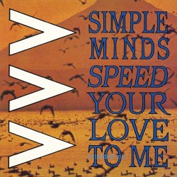 """SIMPLE MINDS - Speed Your Love To Me 12"""""""